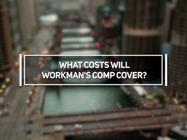 What Costs Will Workman's Comp Cover